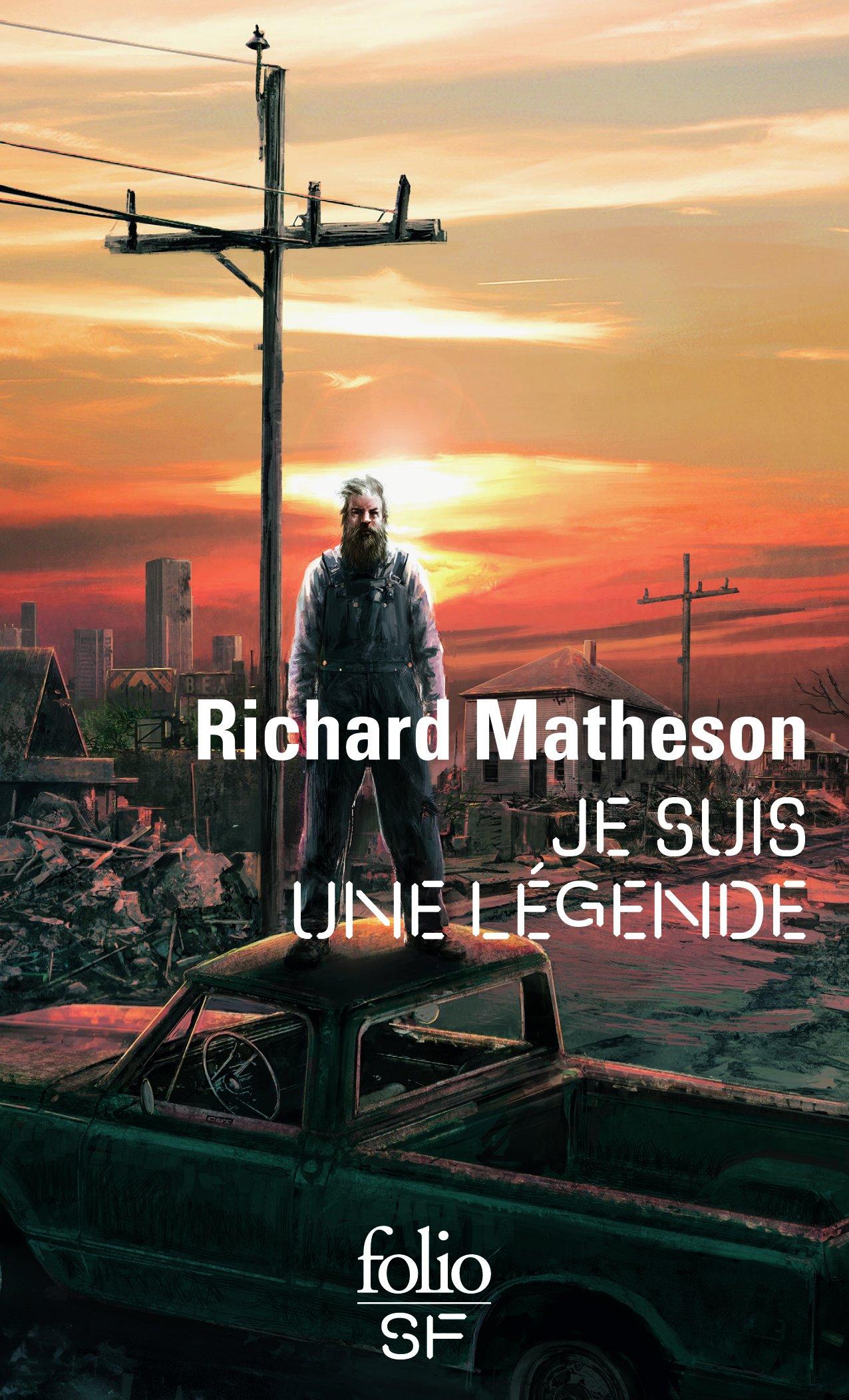 Je suis une légende - Richard Matheson - Le Tourne Page ...