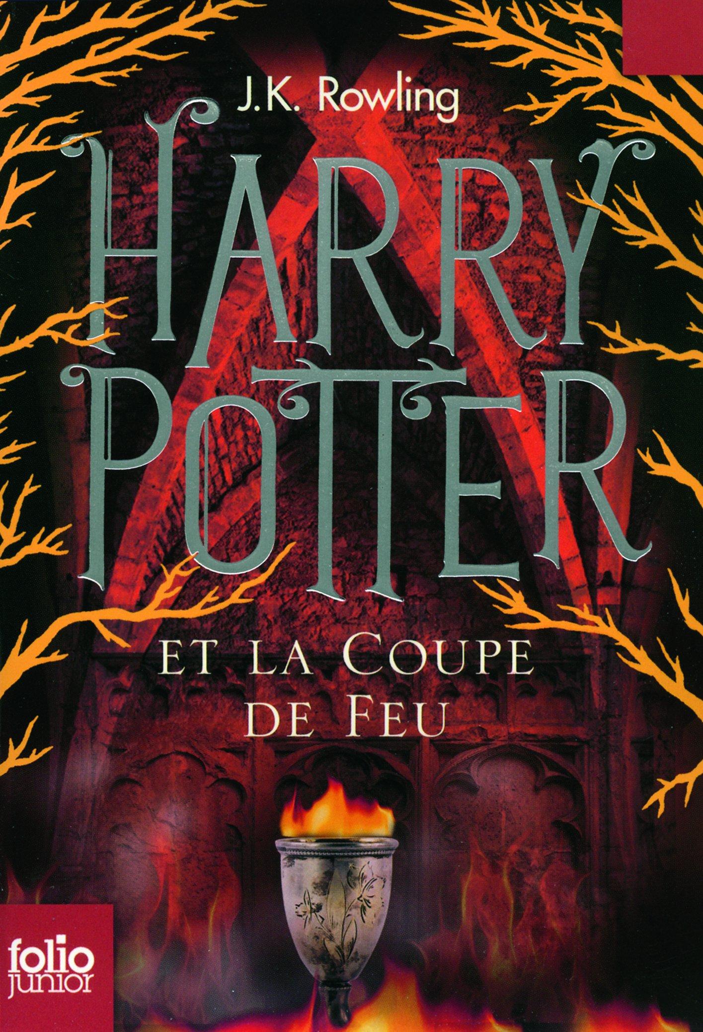 Harry Potter Et La Coupe De Feu J K Rowling Le Tourne