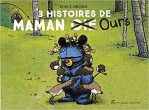 3 histoires de Maman Ours