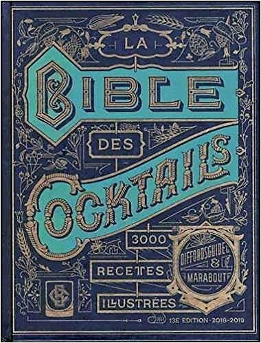 La bible des 3000 cocktails