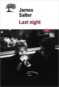 James Salter - Last night