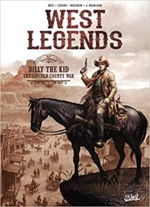 West Legends T02: Billy the Kid - the Lincoln county war