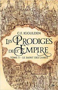 Les Prodiges de l'Empire, T3 : Le Saint des lames