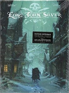Long John Silver - intégrale T1
