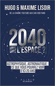 2040 Tous dans l'espace ?