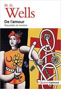 De l'amour: Nouvelles et romans