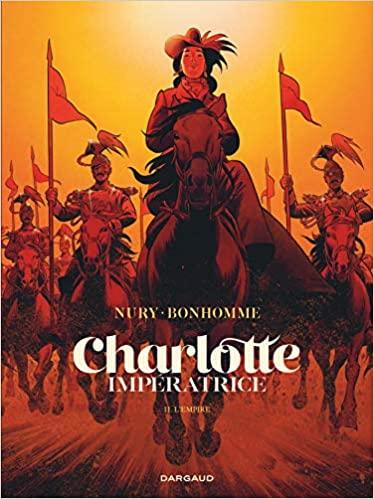 Charlotte Impératrice - L'empire